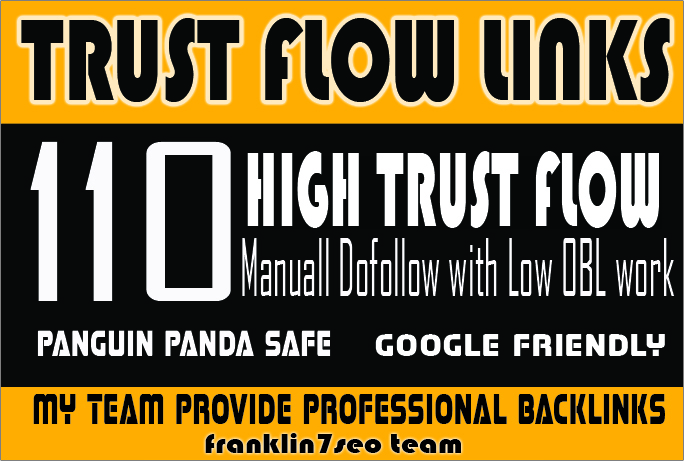 SKY ROCKET YOUR Ranking with my 110 Hihg Trust Flow B...