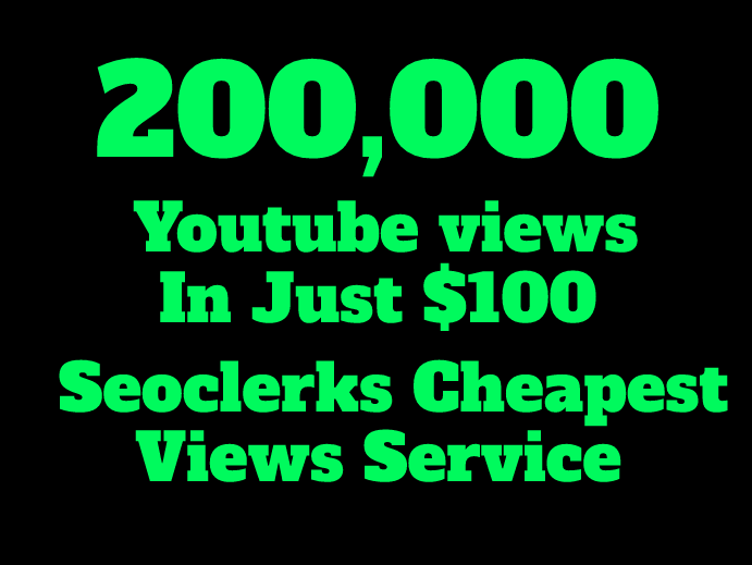 Super Fast 100,000 High Quality YouTube Vie ws on your video