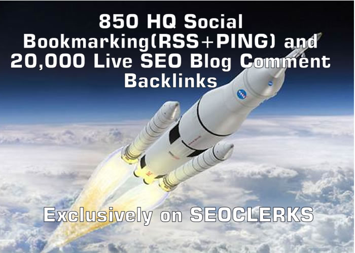 850 HQ Social Bookmarking RSS+PING and 20,000 Live SEO Blog Comment Backlinks