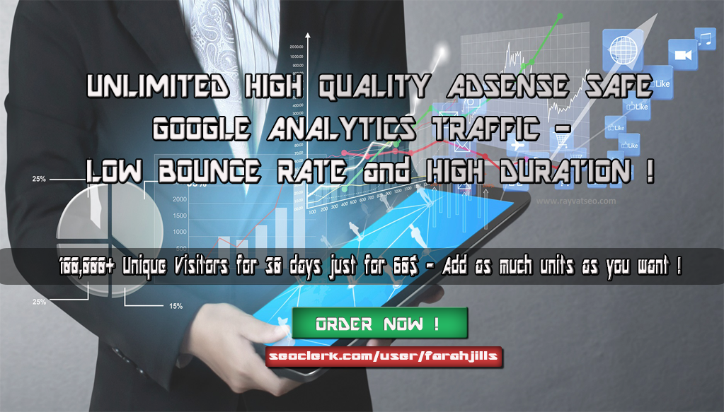 100K High Quality TRAFFIC - Low Bounce Rate - Long Duration