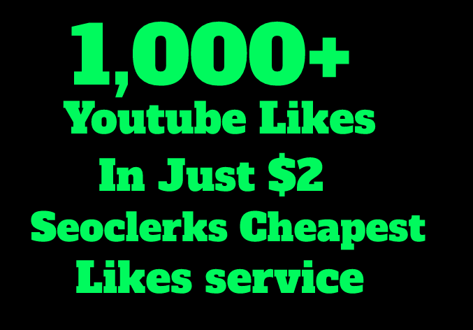 I will add 1000+ Youtube Lik es in Just