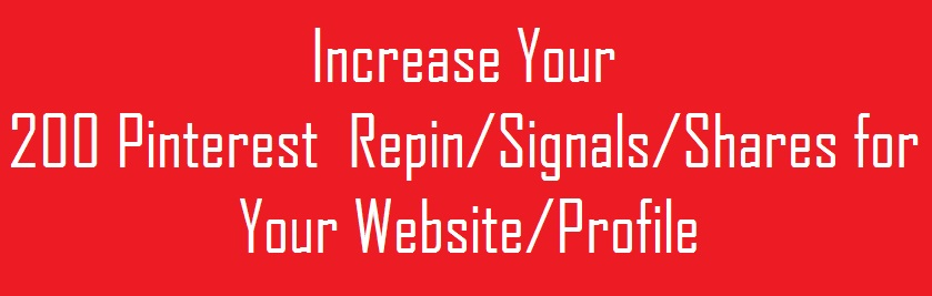You Will Get Quick 200 RepinSignalsShares For Your Website Or Profile