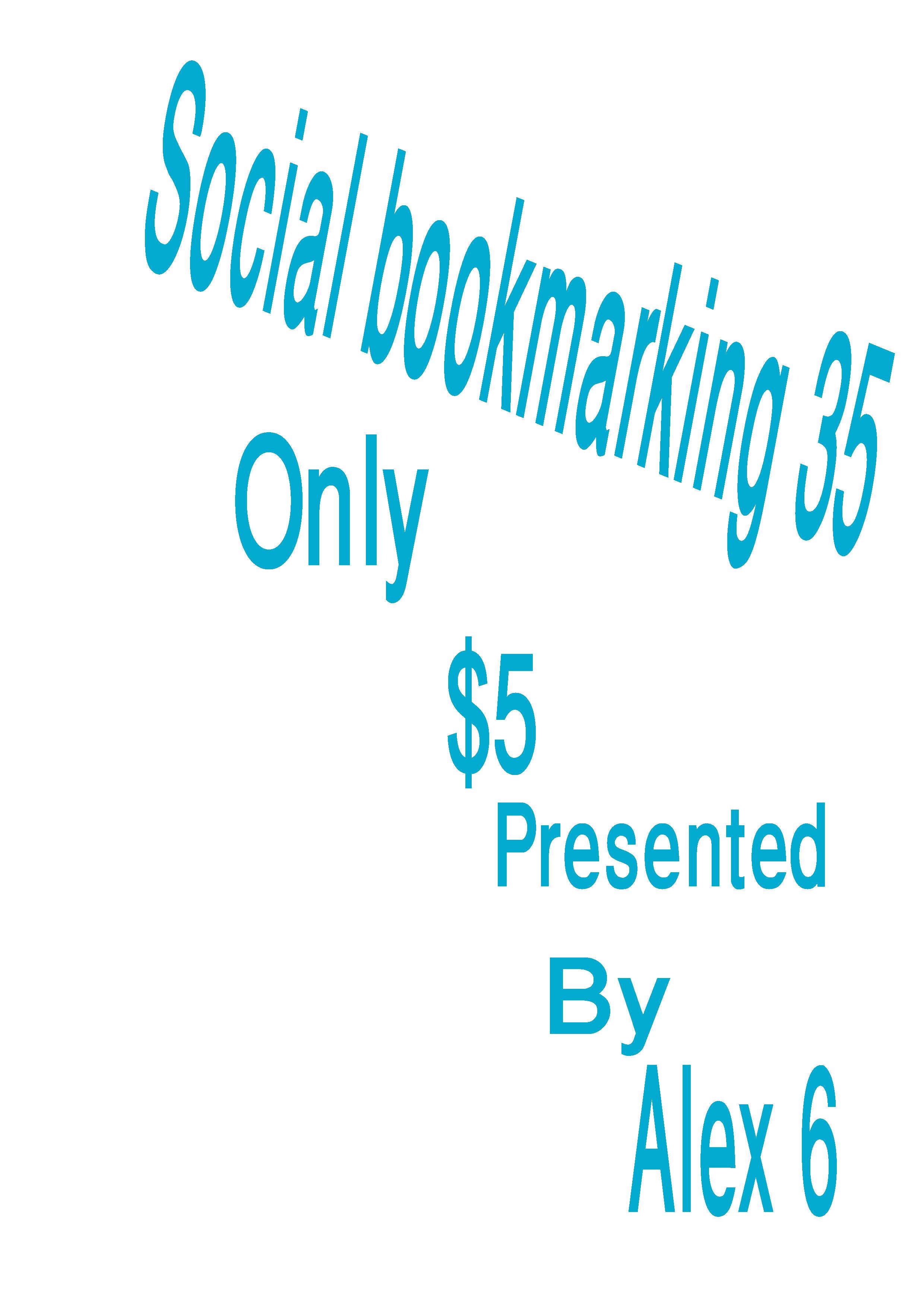 Manually make 35 social bookmarking PR9 to PR3