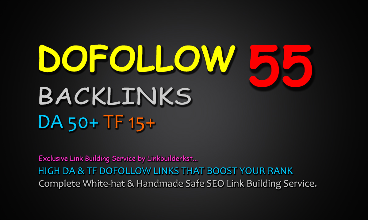 55 High DA Dofollow Backlinks