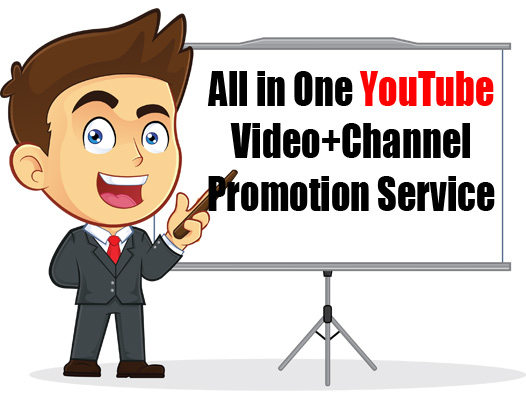 All in One YouTube Video+Channel Promotion Service Get Views+Likes+Subscribers