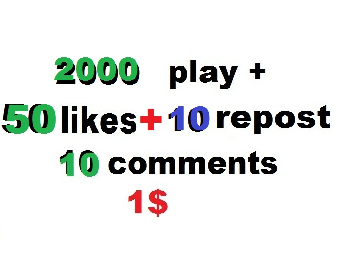 2000  plays 50 likes and 10 comments and 10 repost