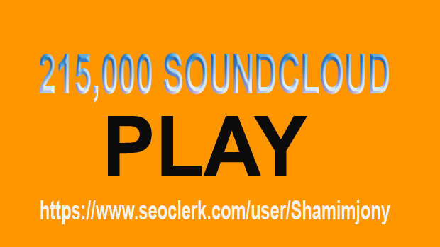 215,000 SOUNDCLOUD PLAY TO YOUR TRACK