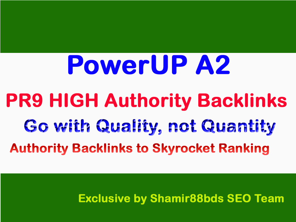 PowerUP A2 - Manual 50 PR9 HIGH Authority Backlinks t...