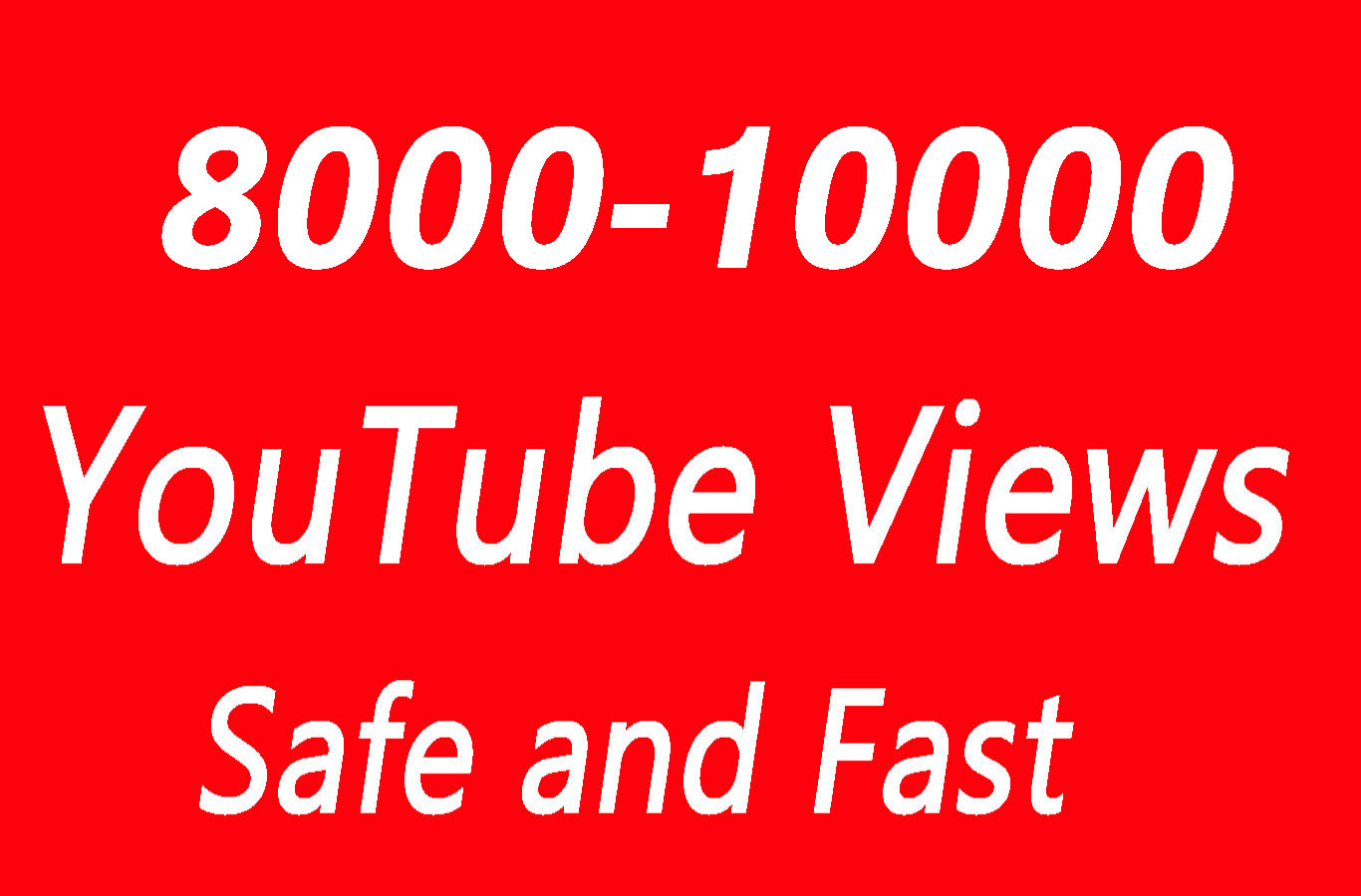 8000 - 10000 High Quality YouTube Views with choice Extra service 1000, 2000, 5000,10000, 20000, 20k 25000, 25k and 50,000, 50k, 100,000 100k, 250k, 500k YouTube video Views