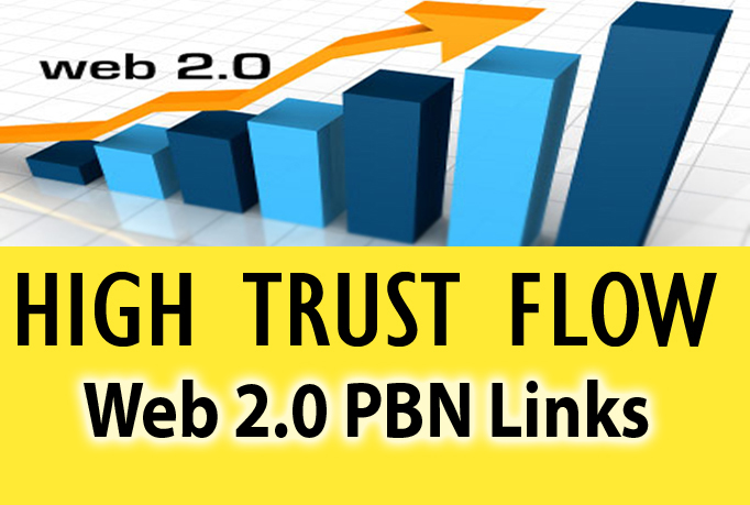 I will make 5 high trust flow web 2.0 PBN with relevant content