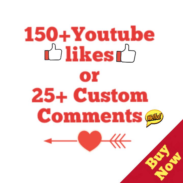 150+ Youtube Likes Or 25 Custom Comment Complete 4-6 Hours