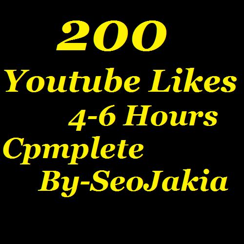 200+ Youtube Likes Complete 4-6 Hours