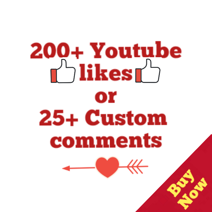 200+ Youtube Likes Or 25 Custom Comment Complete 4-6 Hours