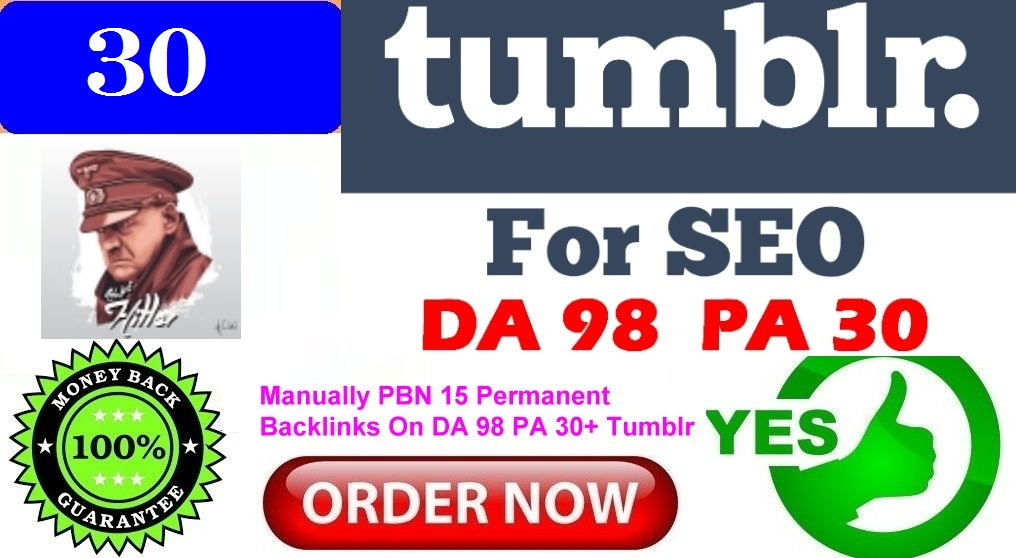 Get You Manually PBN 30 Permanent Backlinks On DA 98 PA 30+ Tumblr