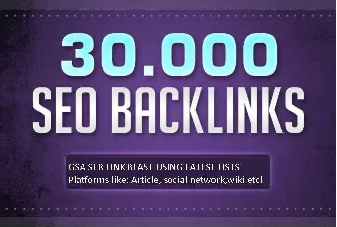 Build 30000 GSA Ser backlinks for Google ranking