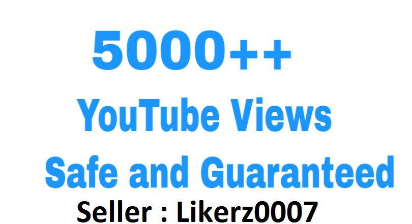 Get 5000 To 6000 High Retention and Safe YouTube Video Views