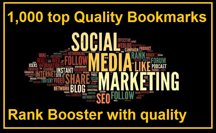 1000 top quality bookmarks to seo rank and increase t...
