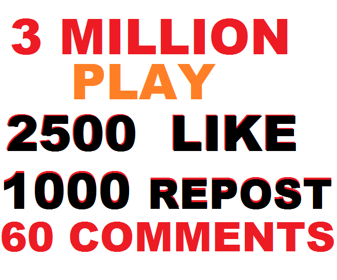 3 Million play+1500 like+800 repost+60 comments