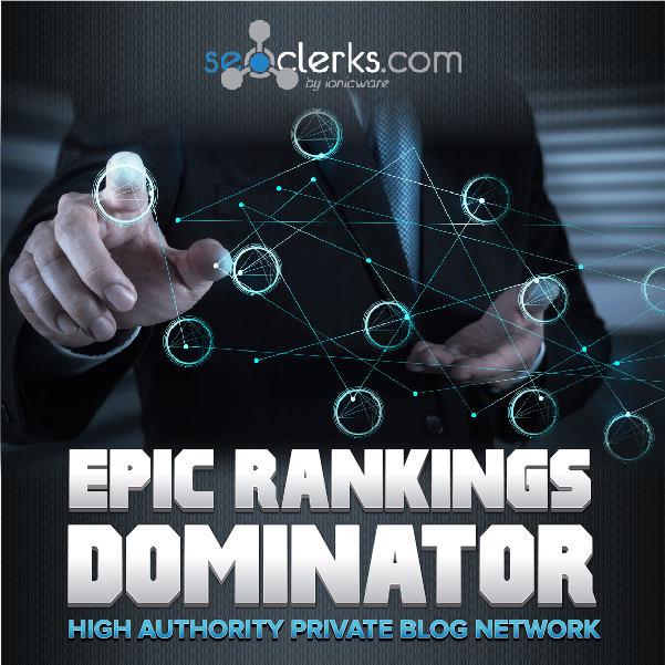 New Improved Epic Rankings Dominator - High Domain Authority Network