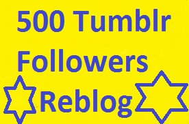 Give you add 500 Real USA Tumblr Followers  OR Reblog OR Likes  for low price