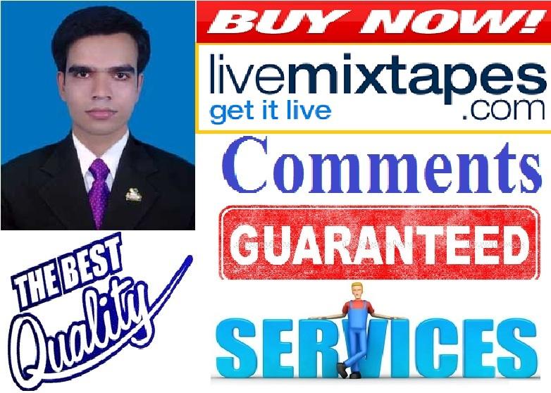 5 High Quality Livemixtape relevant comments wihin 24...
