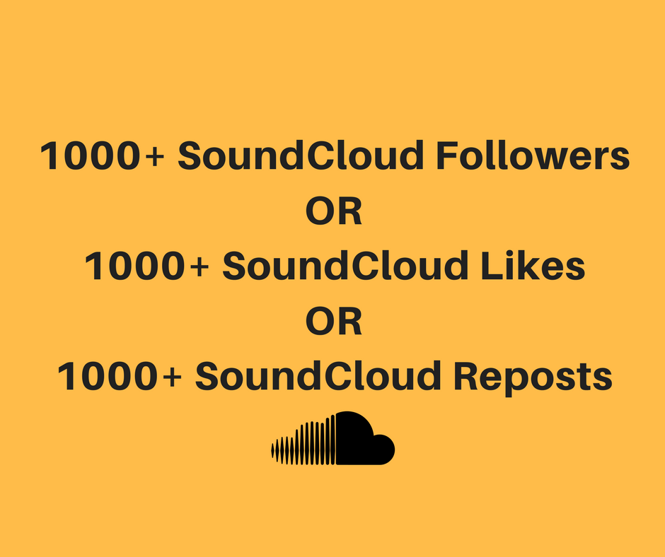 Instant 1000+ Soundcloud Followers or Likes or Repost