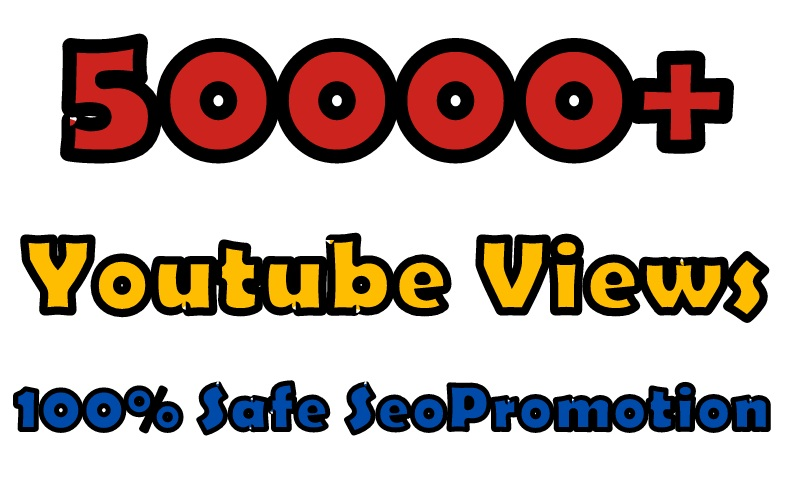 Youtube views 50000+ instant fast safe SeoPromotion