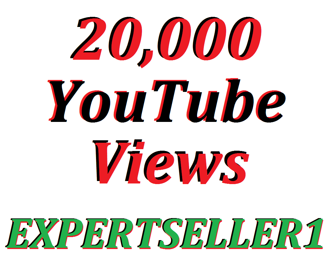 Offer 20,000 YouTube Views Or 3,000 YouTube Like In Your Video