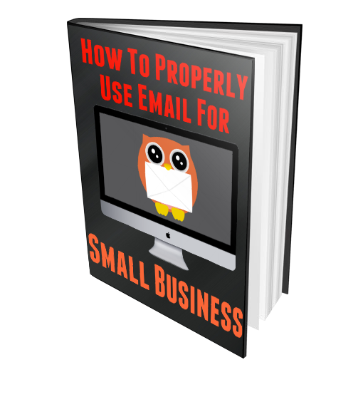 How To Properly Use Email Marketing  For Your Small Business