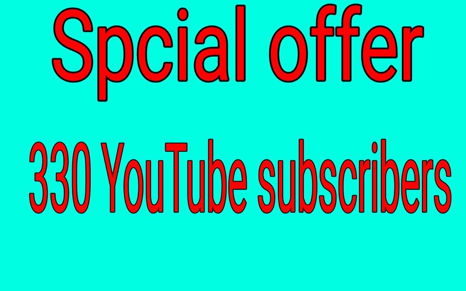 Special Discount 330 Channel subscriber super fast delivery and lifetime guarantee
