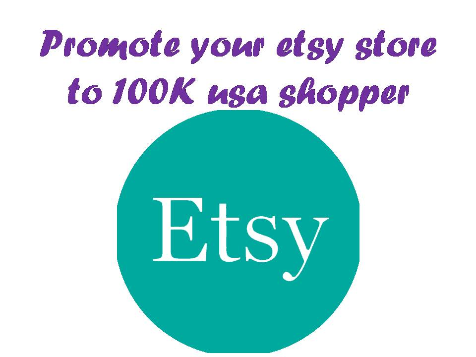 promote your ETSY store shop or product webstore to 1...