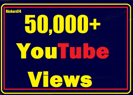 Instant start 50000+ to 60000+ Youtube Views split available High Retention complete 24-36 hours