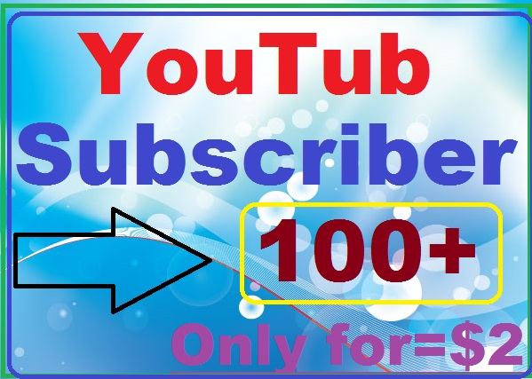 Add 100+ YouTube Channel subscribers manually work complete