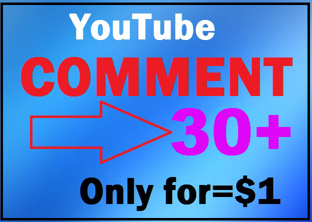 Manually 30 YouTube customs comment super fast within 12-24 hours