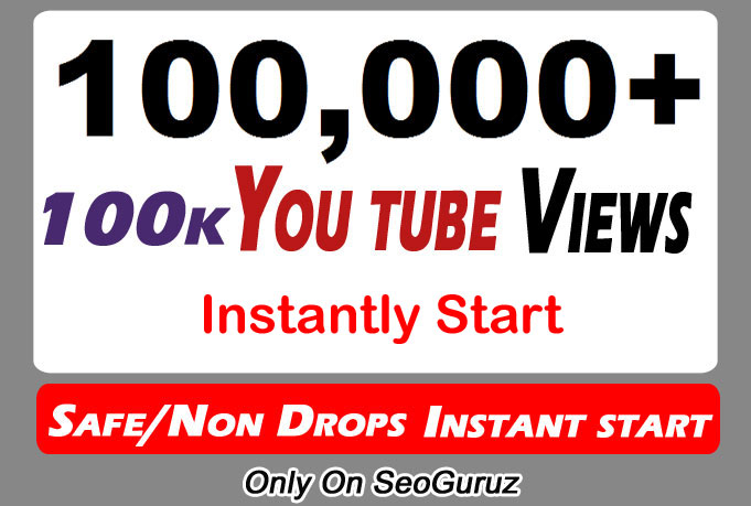 100,000 or 100k or 100000 YouTube Views