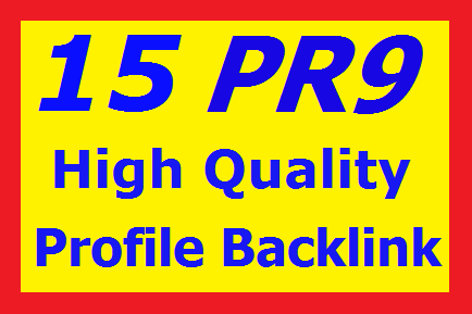 Manually 15 PR9 High Authority Profile Backlinks
