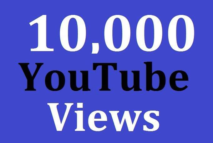 10,000 High Quality Views Safe Non Drop Guarantee