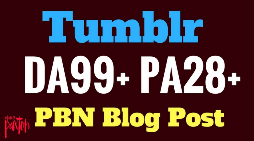 Rank Guarantee 10 Tumblr PBN Blog Post DA99+ PA28+