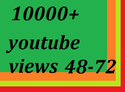 instant provide  10000+ youtube views 48-72 hours delivery
