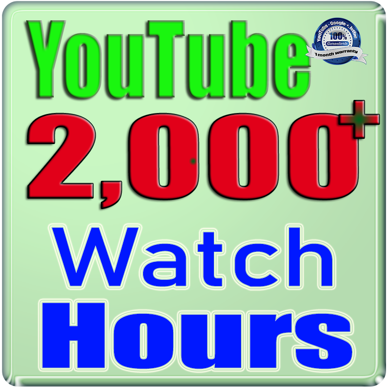 We Will Add 2000+ Watch Hours For Your YouTube Channe;l,  Safe Fast and Non Drop