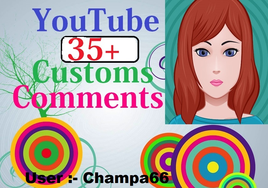 Provide you 35 custom coments very fast delivery complete instant start