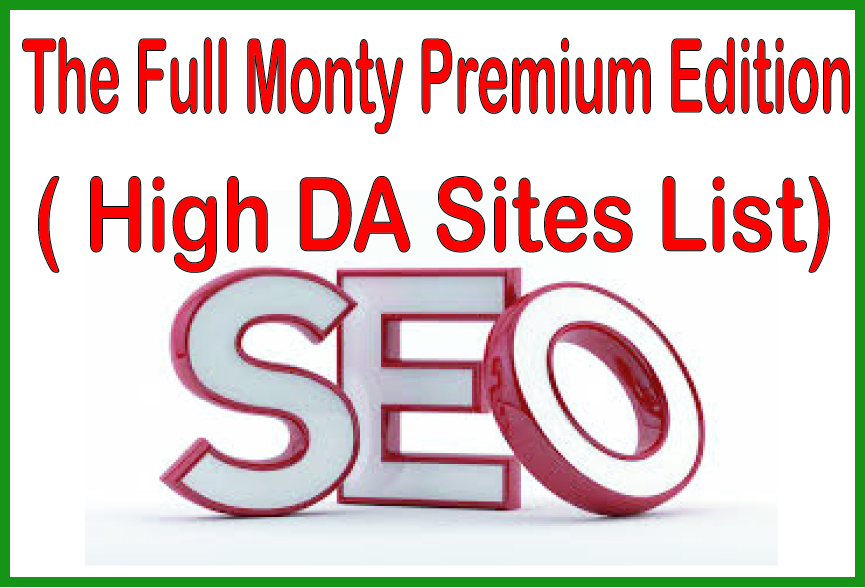 Boost Your Site The Full Monty Premium Edition - High DA Sites List