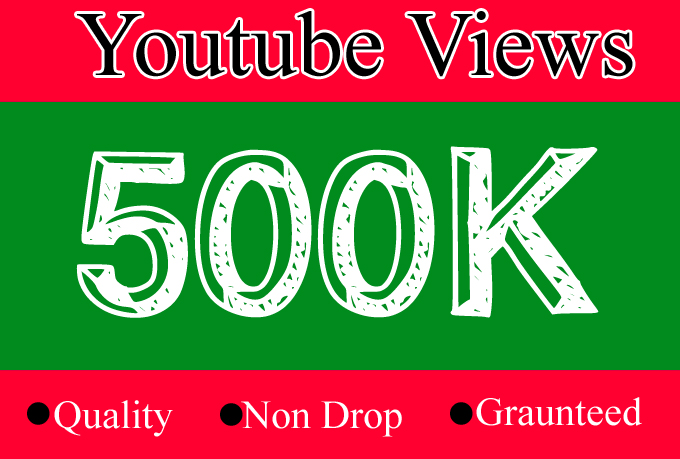 500000 Or 500k YouTube Views with 500 Likes and 50 Comments