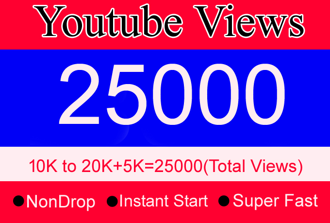 10000 to 20000 Or 10K to 20K YouTube Views with 5000 Or 5K Views Bonus Instant Start Fast and NonDrop