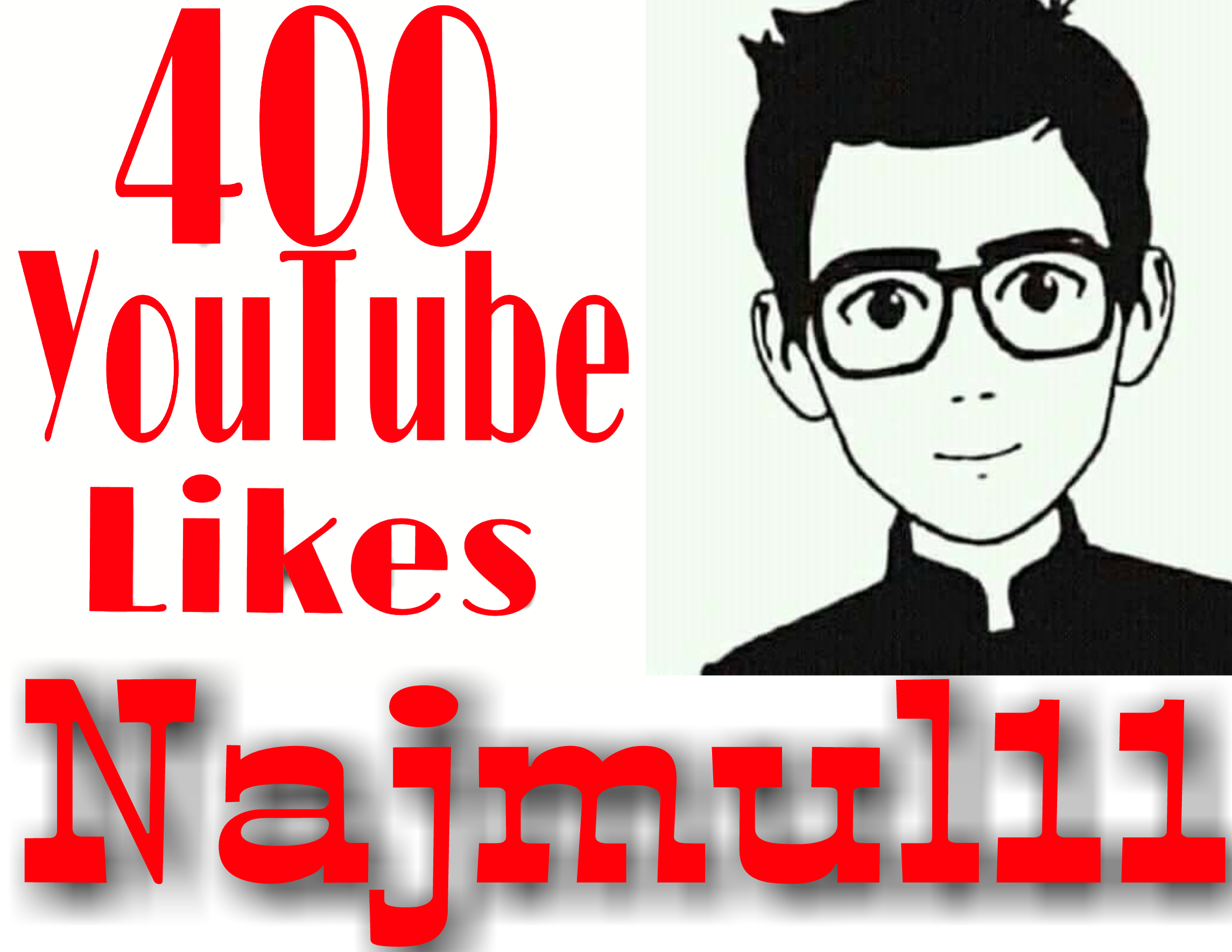 Get instant 400+YouTube video likes OR 70+ YouTube manually non drop subscriber very fast in 2-3 hours