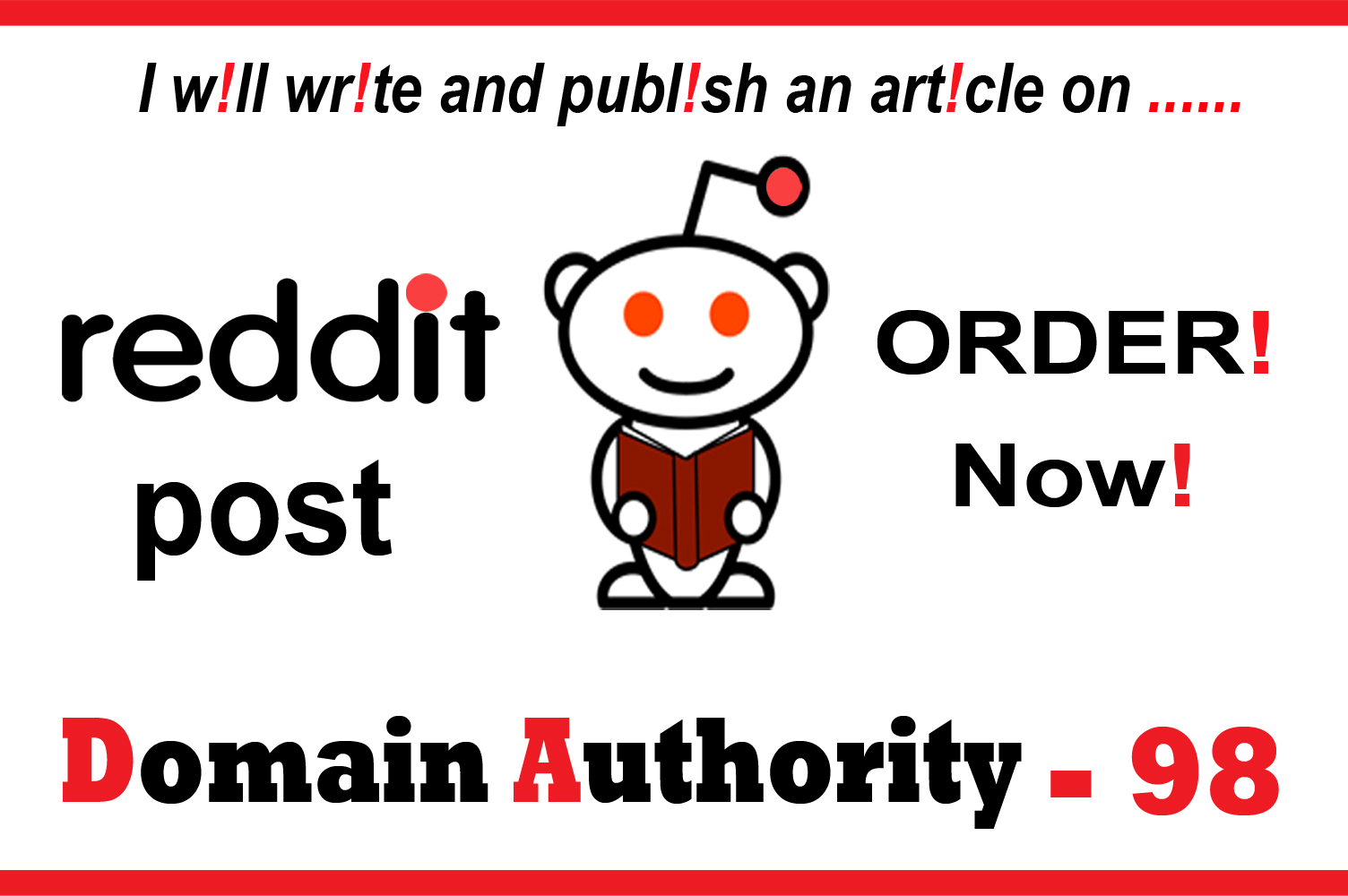 write 1 unique article post with DA 98 Rule Reddit and Go Viral