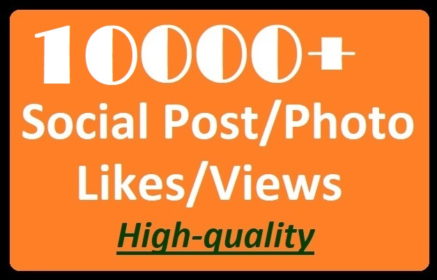 Get Instant, 10,000+ Social Post or Photo Promotion High-quality
