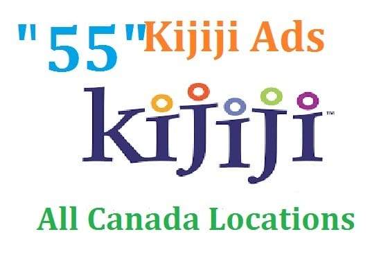 55 Active kijiji ads all Canada Locations for your business