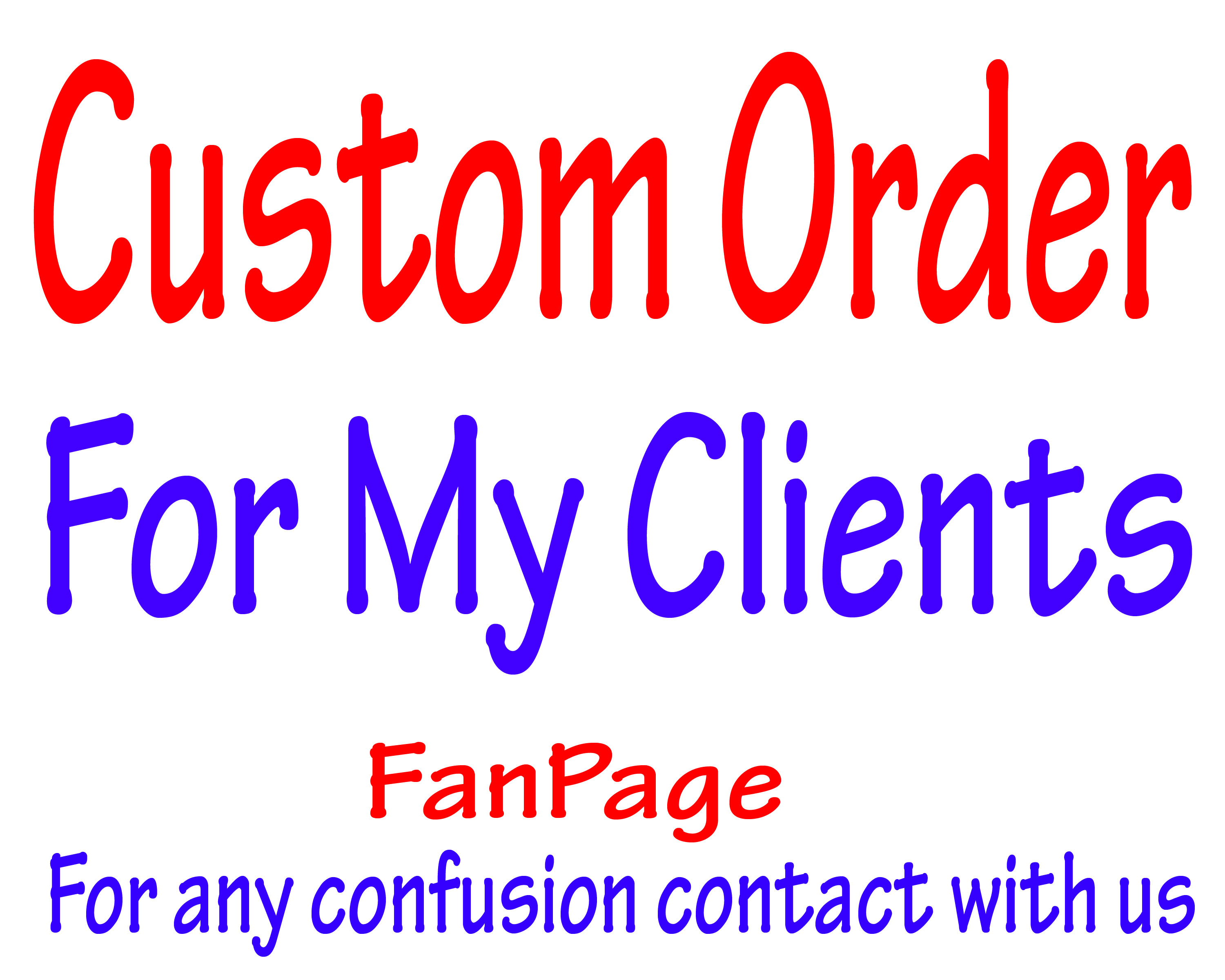 Custom Order For My Special Clients