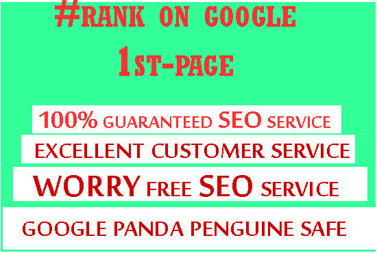 Guaranteed Rank on Google first-page with strong SEO optimization